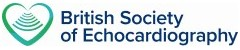 British Society for Echocardiography